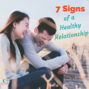 7 Signs of A Healthy Relationship