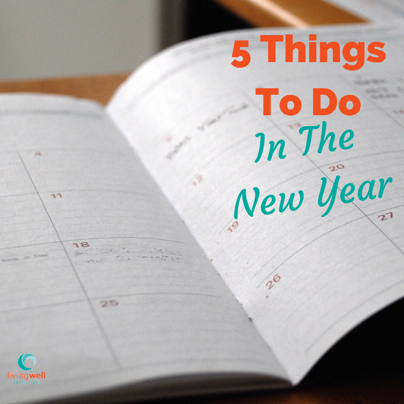 5 Things To Do in the New Year