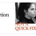 The Abortion Pill: Not a Quick Fix